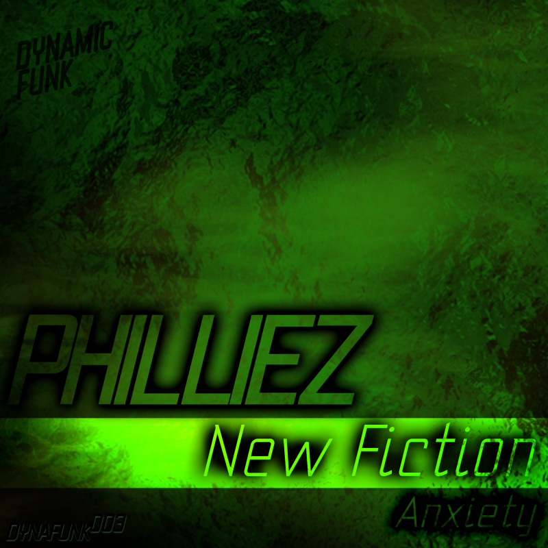 Philliez - New Fiction / Anxiety