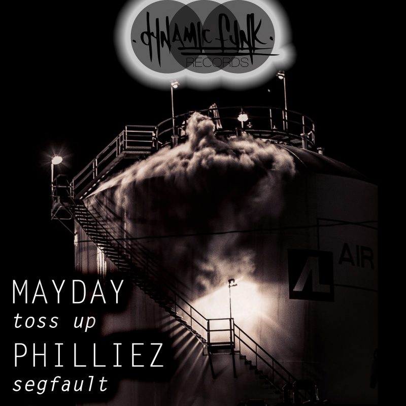 Mayday, Philliez - Toss Up / Segfault