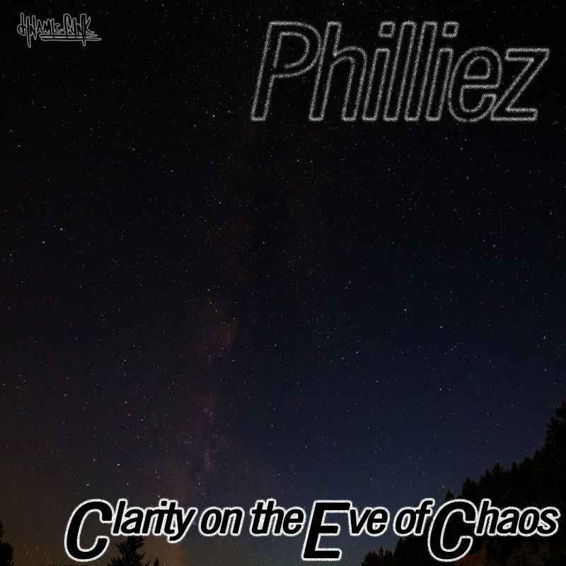 Philliez - Clarity on the Eve of Chaos