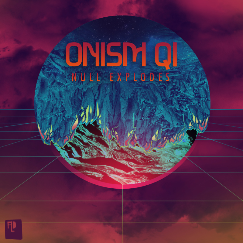 Onism Qi - Null Explodes E.P