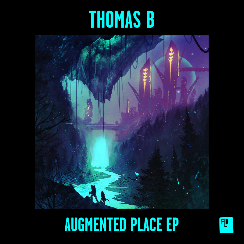 Thomas B - Augmented Place EP