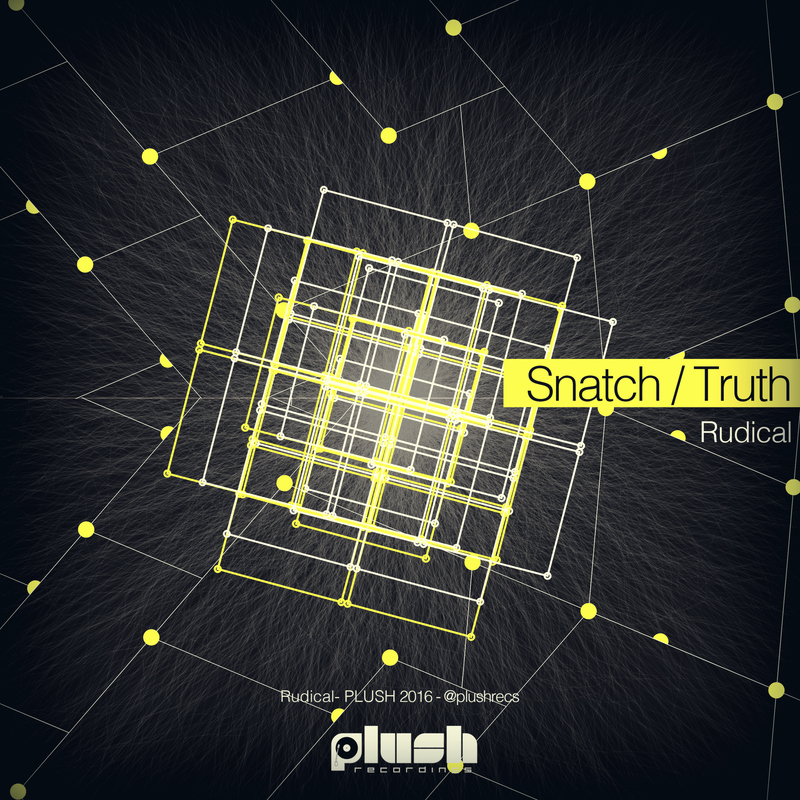 Rudical - Snatch / Truth