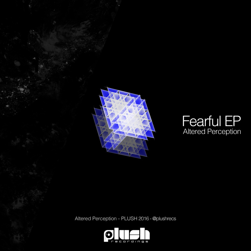 Altered Perception - Fearful EP
