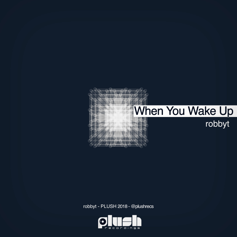 robbyt - When You Wake Up