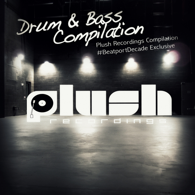 Various Artists - Plush Recordings #BeatportDecade Drum & Bass