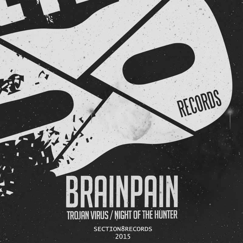 Brainpain - Trojan Virus / Night of the Hunter