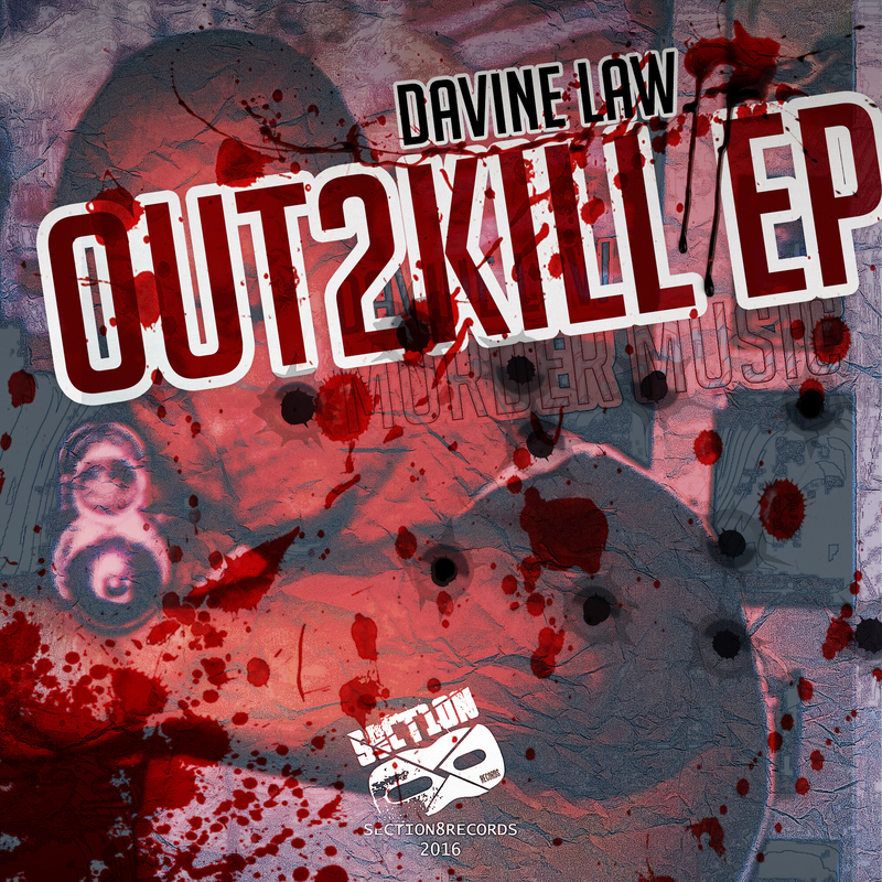 Davine Law - Out2Kill EP