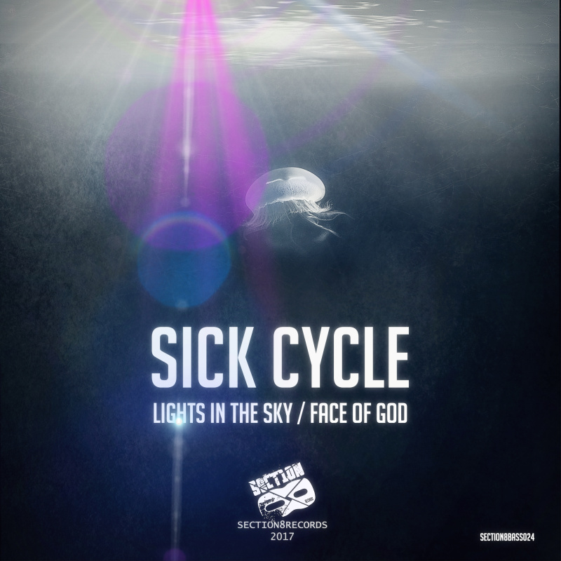 Sick Cycle - Lights in the Sky / Face of God