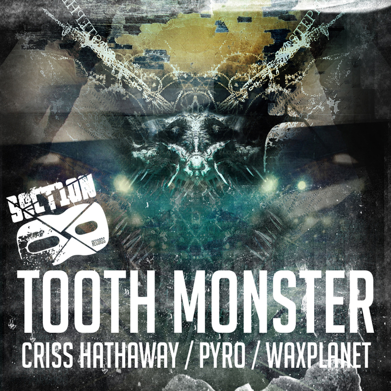 Criss Hathaway, WaxPlanet - Tooth Monster