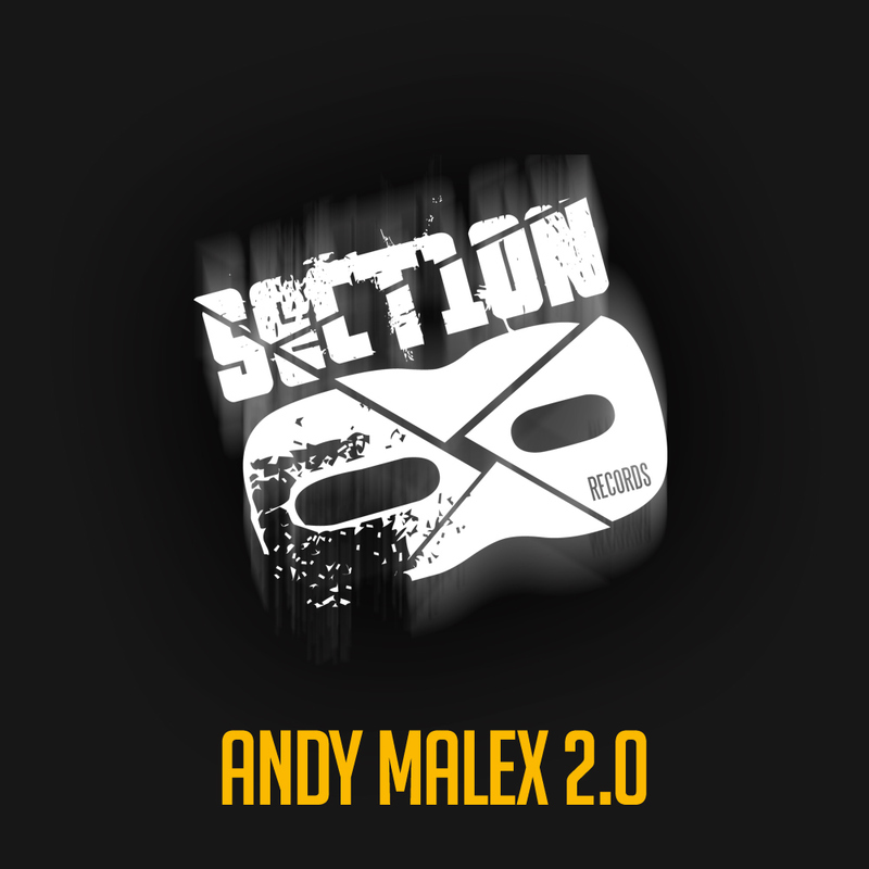 Andy Malex 2.0 - Let Them Go