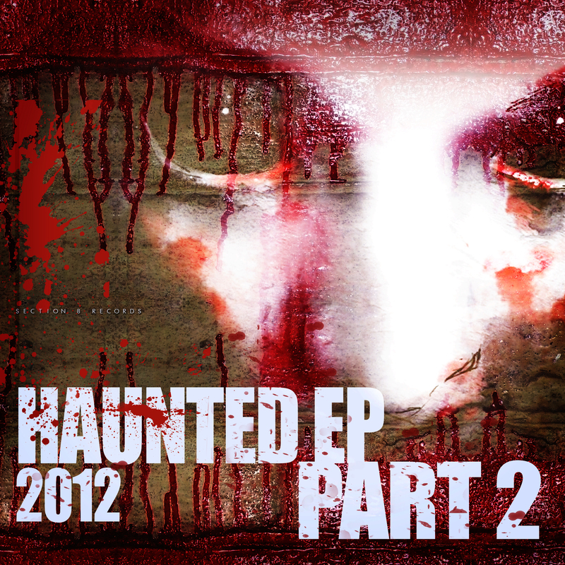 Various Artists - Haunted EP 2012 pt.2