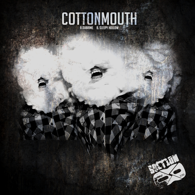 Cottonmouth - Dubrime / Sleepy Hollow