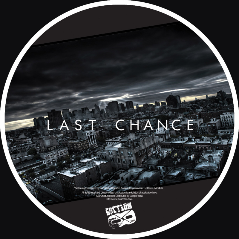 DJ Darrel, Mind Killa, Bionick - Last Chance