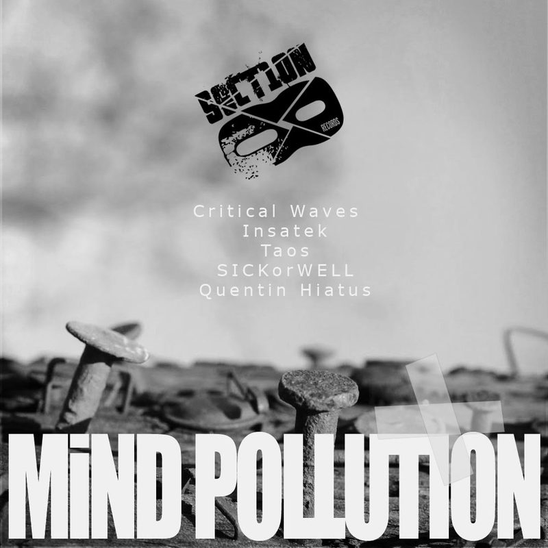 Critical Waves, Insatek, Taos, SICKorWELL & Quentin Hiatus - Mind Pollution