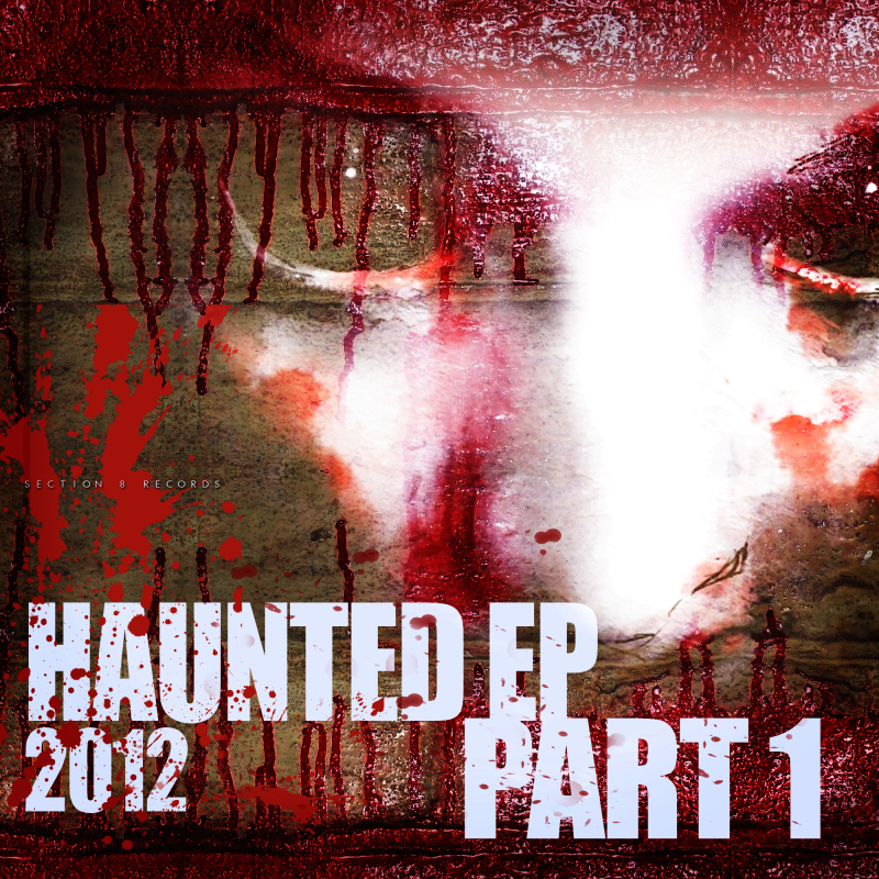 Various Artists - Haunted EP 2012 pt.1