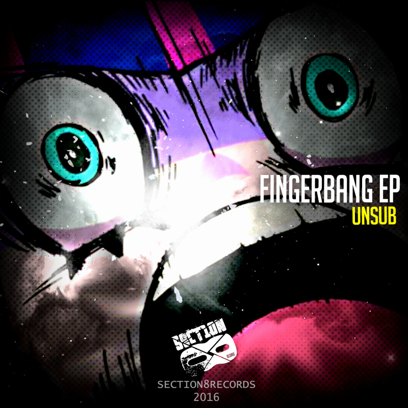 Unsub - Fingerbang EP