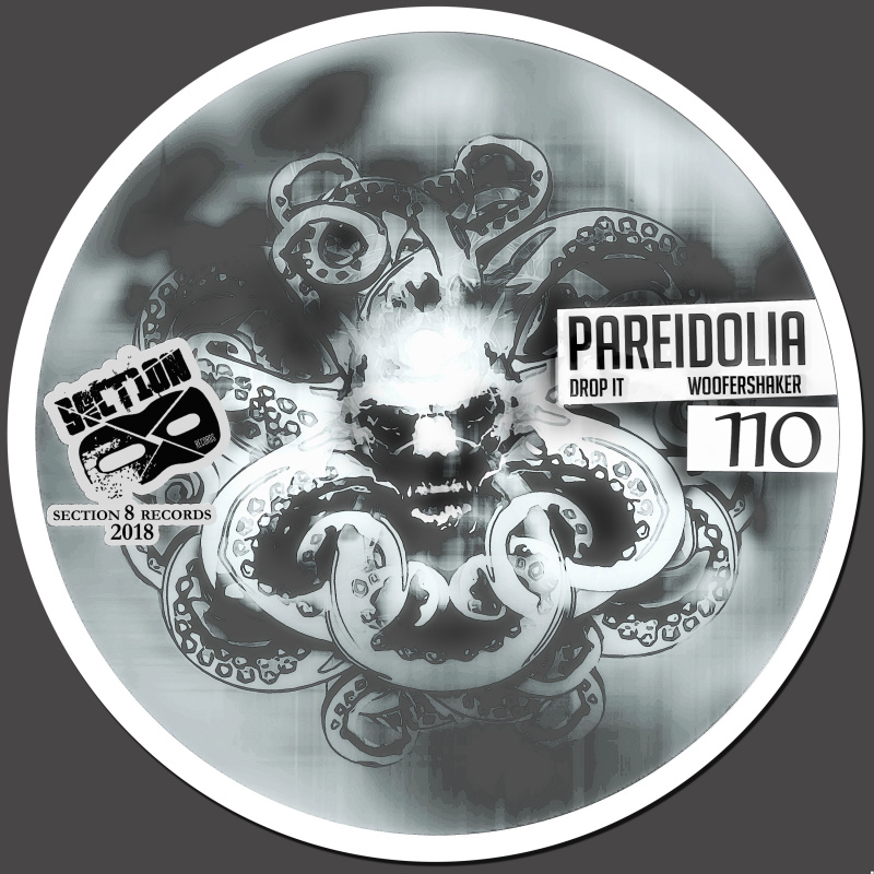 Pareidolia - Drop It / Woofershaker